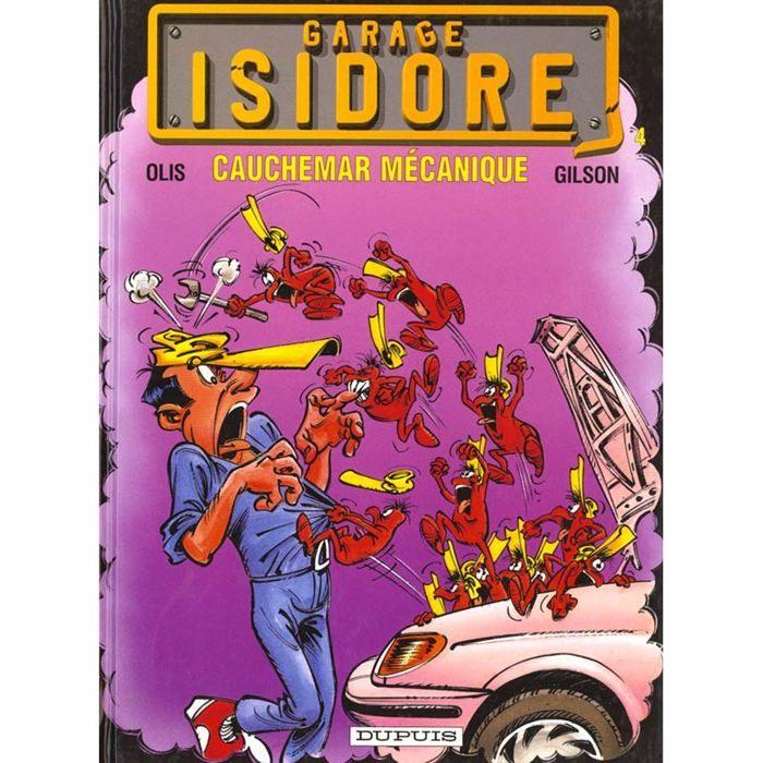 Garage isidore bandes dessin es topkool for Garage recherche apprenti mecanicien